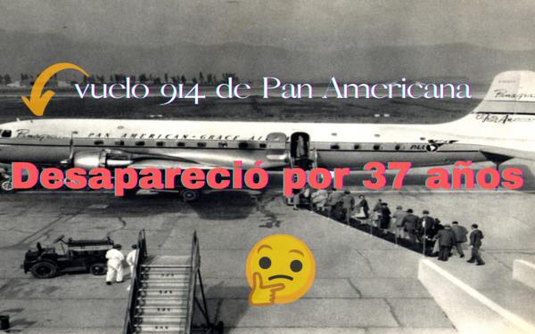 El Avión que aterrizó 37 años después.