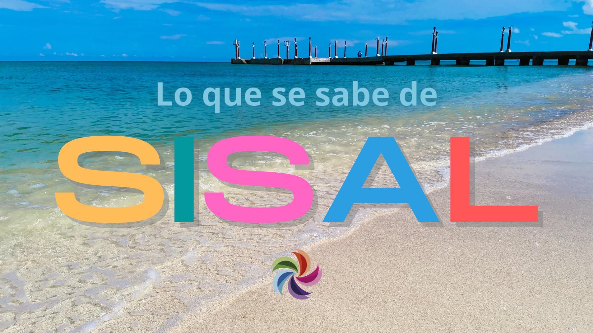 Lo que se sabe de Sisal, el nuevo Pueblo Mágico de Yucatán.