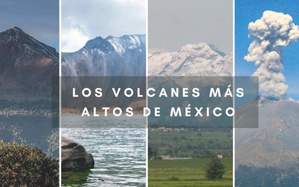 Los 5 volcanes mas altos de México